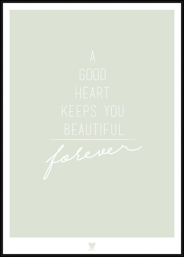 Good Heart citatplakat