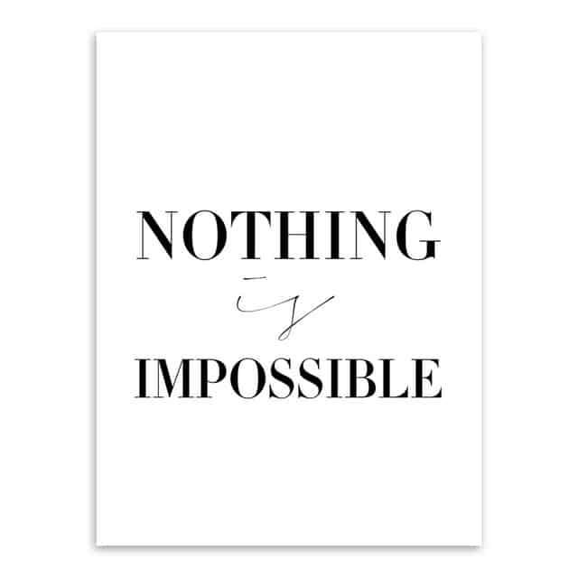 Nothing is imposible citatplakat 50x70 cm