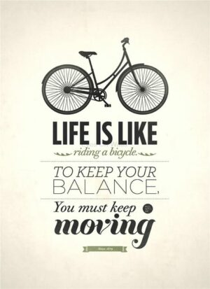 Life is like a bike citatplakat 50x70 cm